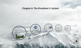 Chapter 6: The President's Cabinet