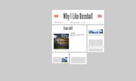 Why I Like Baseball