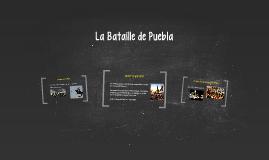 La Bataille de Puebla