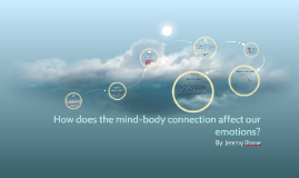 How does the mind-body connection affect our emotions?