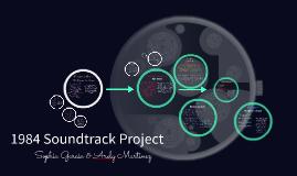 Copy of 1984 Soundtrack Project