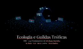 Ecologia e guildas tróficas