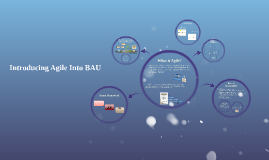 Introducing Agile into BAU