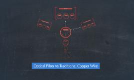 Optical Fiber vs Traditional Copper Wire