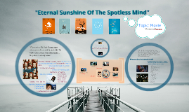 """Eternal Sunshine Of The Spotless Mind"" Movie"
