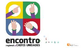 Encontro Chefes de Unidade - JR Viana do Castelo & ENPE