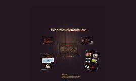 Copy of Minerales Metamícticos