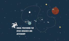 SIGNALSPACE RESEARCH AND ASTRONOMY