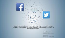 """Copy of """"USO DE LAS REDES SOCIALES EN LA GESTIÓN COMERCIAL DE LAS EM"""