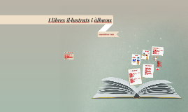 Llibres il·lustrats i àlbums