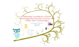 Enhancing Learning in a Hybrid Developmental Literature Course with Online Chat Technologies