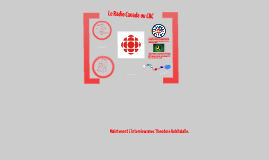CBC ou radio Canada