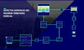 PECTOS GENERALES DEL REGIMEN TRIBUTARIO ESPECIAL