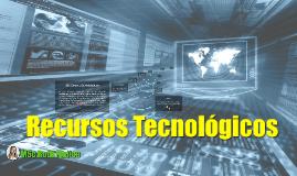 Recursos Tecnológicos en la Educación