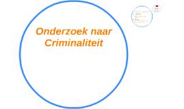Onderzoek naar Criminaliteit