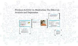 Physical Activity vs. Meditation: How do these two practices