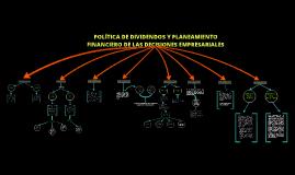 POLÍTICA DE DIVIDENDOS Y PLANEAMIENTO FINANCIERO DE LAS DECISIONES EMPRESARIALES