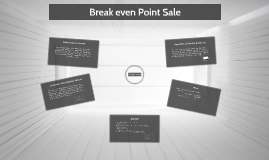 Break even Point Sale