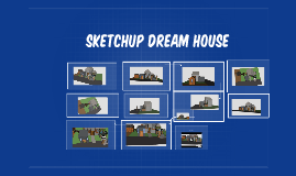Sketchup Dream House