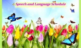 Speech and Language Schedule