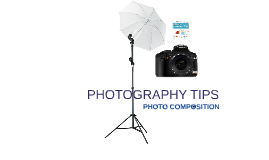 Photography Tips - Photo Composition