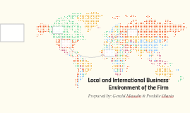Local and International Business Environment of the Firm
