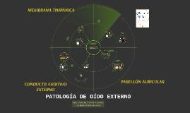 Copy of PATOLOGÍA DE OÍDO EXTERNO