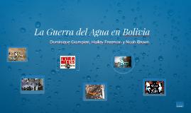 La Guerra del Agua en Bolivia