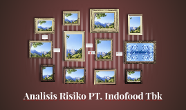 Analisis Risiko PT. Indofood Tbk
