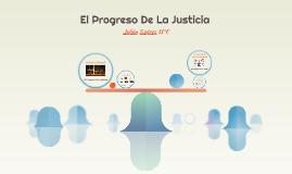 El Progreso De La Justicia