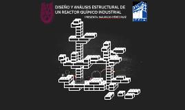 DISEÑO Y ANÁLISIS ESTRUCTURAL DE UN REACTOR QUÍMICO INDUSTRI