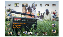 A Million Miracles in Uganda