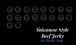 Taiwanese Style Beef Jerky