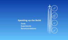Build/Test Optimisation Effort