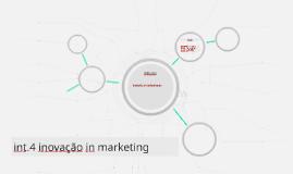 int.4 inovação in marketing