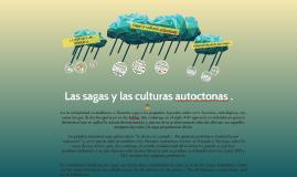Las sagas y las culturas autoctonas .