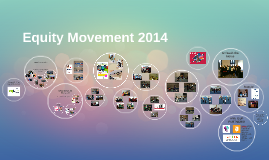 Equity Movement 2013-2014