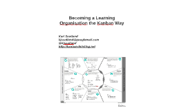 Becoming a Learning Organisation the Kanban Way