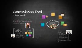 Copy of Convenience Food