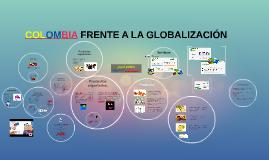 Colombia frente a la globalización.