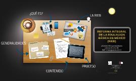 REFORMA INTEGRAL DE LA EDUCACIÓN BASICA EN MÉXICO (RIEB)