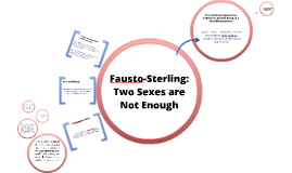 Brief Notes on Fausto-Sterling
