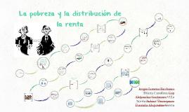 La pobreza y la distribución de la renta