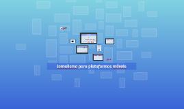 Redação Convergente I: Jornalismo para plataformas móveis