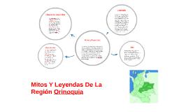 Copy of Mitos Y Leyendas De La Region Orinoquia