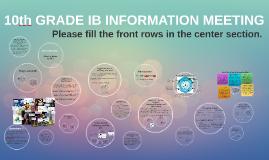 10th GRADE IB INFORMATION MEETING