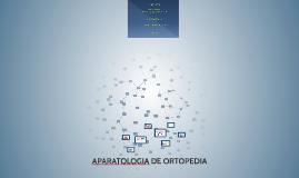 APARATOLOGIA DE ORTOPEDIA