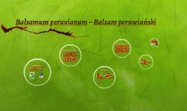 Balsamum peruvianum – Balsam peruwiański