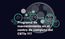 Programa de mantenimiento en centro de computo del CBTIS 117