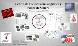 Centro de Transfusión Sanguínea y Banco de Sangre